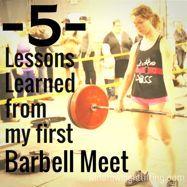 Post image for 5 Lessons Learned from My First Lifting Meet
